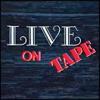 Live on Tape