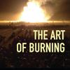 The Art of Burning 3D