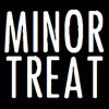 Minor Treat