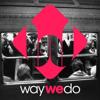 waywedo