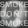 smokeDONTsmoke