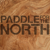 Paddle for the North