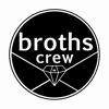 Broths Crew