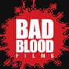 Bad Blood Films
