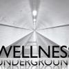 Wellness Underground