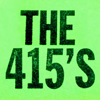 The 415s