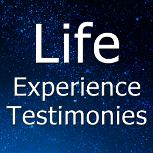 Profile picture for Life Experience Testimonies