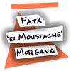 Fata 'el Moustache' Morgana