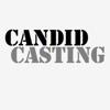 Candid Casting