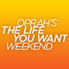 Oprah Weekend