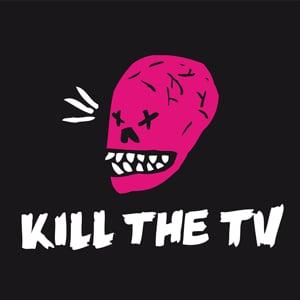 Profile picture for KILL THE TV