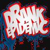 DRANK EPIDEMIC
