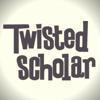 Twisted Scholar