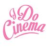 I Do Cinema