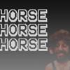 Horse Horse Horse