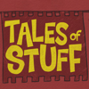 Tales of Stuff