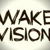 Wakevision