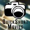 Quick Short Movies