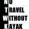 No Travel Without Kayak