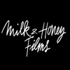 Milk & Honey Films