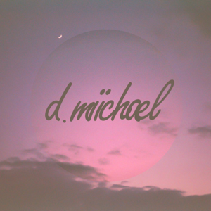 Profile picture for d. miichael