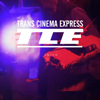 TRANS CINEMA EXPRESS