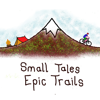 Small Tales Epic Trails