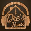 Dre's House
