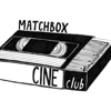 Matchbox Cineclub