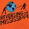 Reversing The Mississippi