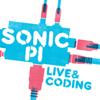 Sonic Pi: Live & Coding