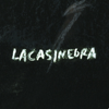 lacasinegra