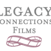 Legacy Connections Films