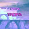 tropa tropa