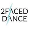 2Faced Dance Company