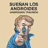 Sueñan los Androides Film