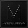 Les Musts à Montréal