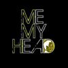 Me My Head
