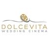 Dolcevita Wedding Cinema