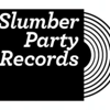 Slumber Party Records