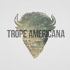 Trope Americana