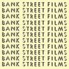 Bank Street Films