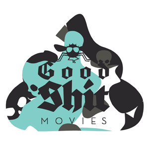 Profile picture for Good Shit Movies