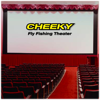 Cheeky Fishing Theater