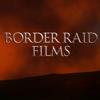 Border Raid Films