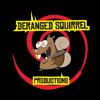 Deranged Squirrel Productions
