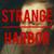 Strange Harbor