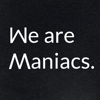 We are Maniacs