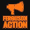 Ferguson Action