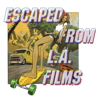 Escaped From L.A. Films